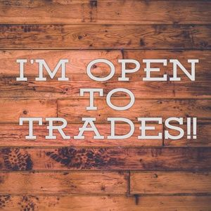 Other - Trades, anyone?
